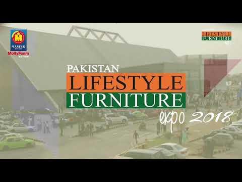 Pakistan Lifestyle Furniture Expo 2018 Lahore Youtube