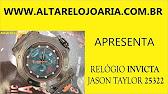 89a175e20f4 Relogio Invicta Jason Taylor 23607 edição especial - YouTube