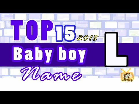 Baby Boy Names Start With L, 2018 's Top15, Unique Baby Names 2018
