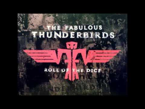 The Fabulous Thunderbirds - Too Many Irons in the Fire (with lyrics)