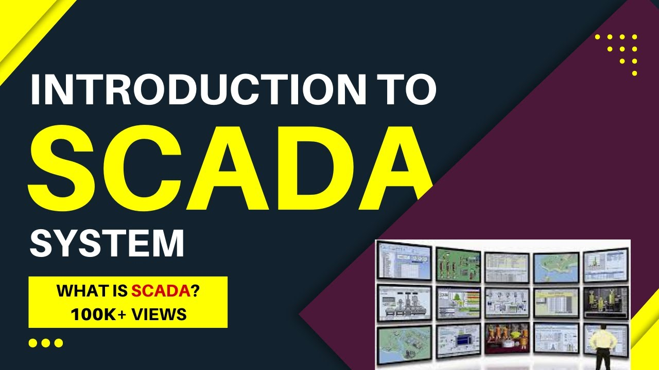 Introduction to SCADA System | Supervisory Control and Data Acquisition System