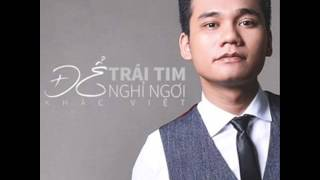 06 De Trai Tim Nghi Ngoi (Beat) - Khac Viet (Album De Trai Tim Nghi Ngoi)