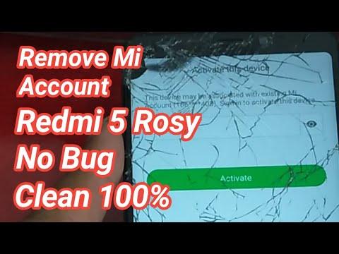 Free!! Xiaomi Redmi 5 ROSY Model: MDG1 Remove Mi Account Clean all 100% No Bug 2018