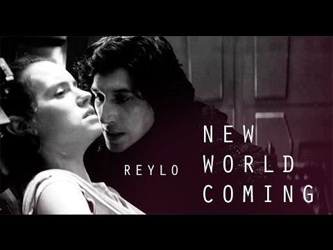 Reylo // New World Coming