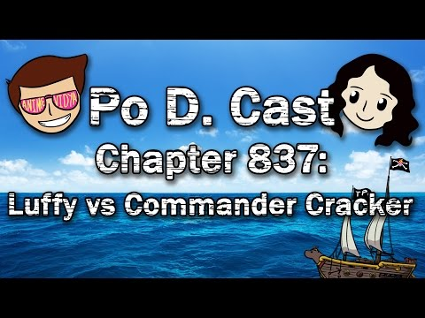 One Piece - Chapter 837: Luffy vs. Commander Cracker - Po D. Cast