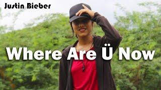Spotdance - Where Are Ü Now | Justin Bieber by Ally Jane