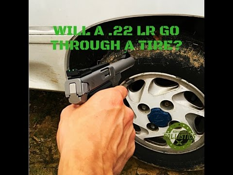 Will A .22 LR Go Through A Tire?