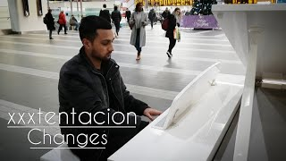 Amazing Cover XXXTENTACION - Changes | Played On Public Piano!!!