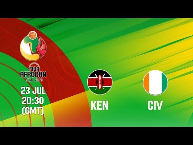 LIVE - Kenya v Ivory Coast - FIBA AfroCan 2019