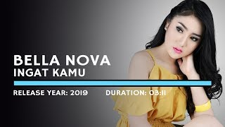 Bella Nova - Ingat Kamu (Lyric)