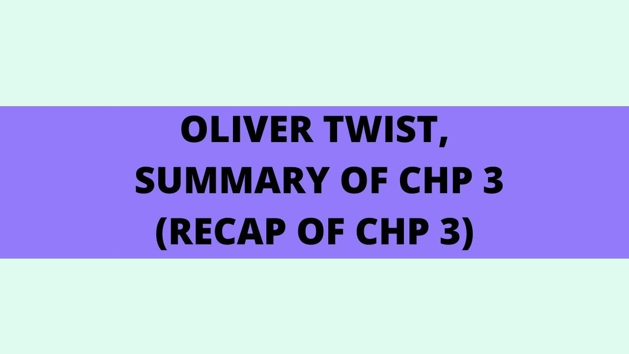 Download Oliver Twist by Charles Dickens | Chapter 3 | Summary of Chapter 3 | Learning English is Fun