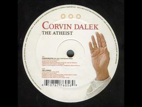 Corvin Dalek  -  The Atheist (Original Mix)