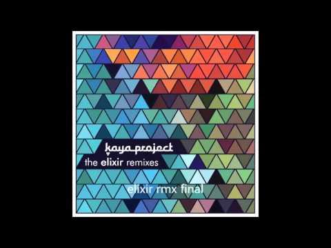 Kaya Project - The Elixir Remixes