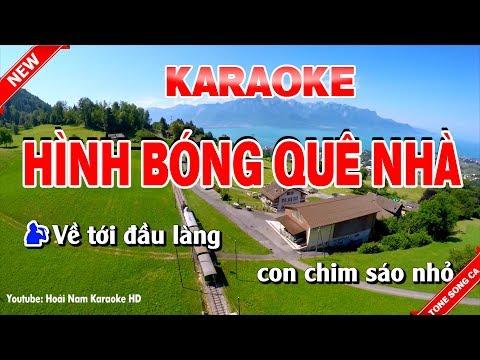 Karaoke Hình Bóng Quê Nhà ( Song Ca ) hinh bong que nha karaoke nhac song