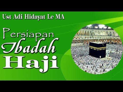 Manasik Haji Sesuai Tuntunan Nabi Muhammad - Ustadz Adi Hidayat, Lc., MA.