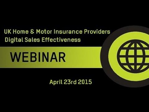 Recorded webinar: UK Home & Motor Insurance Providers Digital Sales Effectiveness