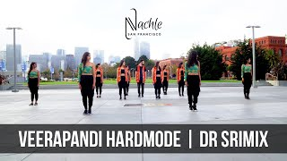 Veerapandi Hardmode by Dr. Srimix | Bollywood Fusion Dance Choreography | Nachle SF | ONE TAKE