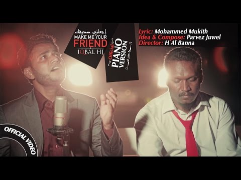 Make Me Your Friend || (PJ) Slow Version || Iqbal HJ Officia