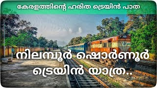 Nilambur shornur train journey..