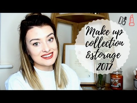 MAKE UP STORAGE AND COLLECTION 2017   WhatLaurenLovess