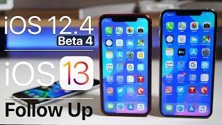 iOS 12.4 Beta 4 and iOS 13 Beta 1 - Follow Up