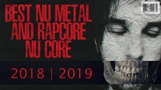 NU METAL AND RAPCORE | NU CORE [BEST NEW WAVE] (2019)