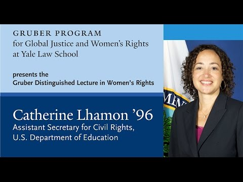 Gruber Distinguished Lecture in Women's Rights by Catherine Lhamon