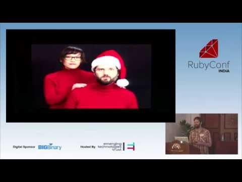 RubyConf India2015  - Aaron Patterson
