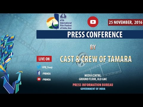 IFFI 2016: Press Conference by Cast and Crew of Tamara