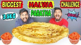 BIGGEST HALWA PARATHA EATING CHALLENGE | 3.5 KG PARATHA EATING COMPETITION | Food Challenge(Ep-223)