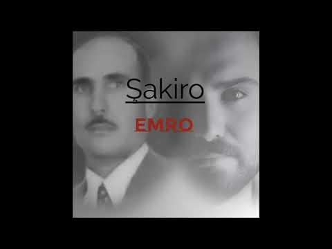 ŞAKIRO |  Emro ( Olgaç YURTSEVER )