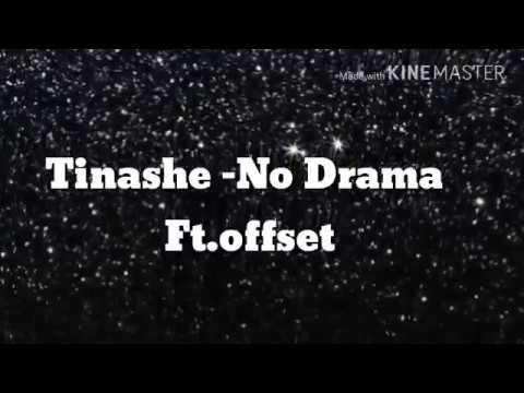 No Drama - Tinashe Ft. Offset {Lyrics}