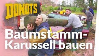 Baumstamm Karussell mit den DONOTS bauen | Kliemannsland
