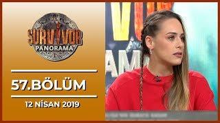 Survivor Panorama 57. Bölüm - 12 Nisan 2019