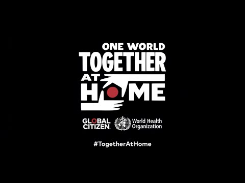 One World: Together At Home Special to Celebrate COVID-19 Workers