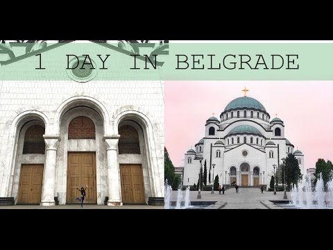 1 day in Belgrade