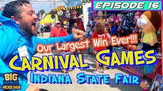 """Episode 16: """"Our Largest Win Ever!!!"""" Carnival Games, Indiana State Fair - Big Wins! Arcade Show"""