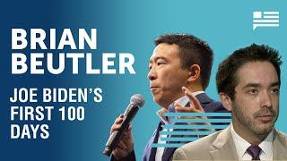 Breakdown of Biden's first 100 days with Brian Beutler | Andrew Yang | Yang Speaks
