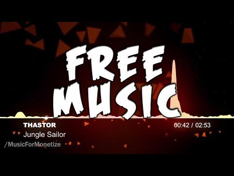 Thastor - Jungle sailor FREE Creative Commons Music