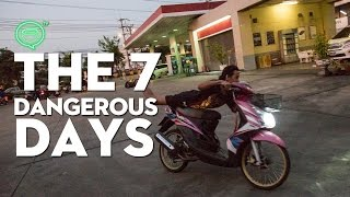 The 7 Dangerous Days | Thailand