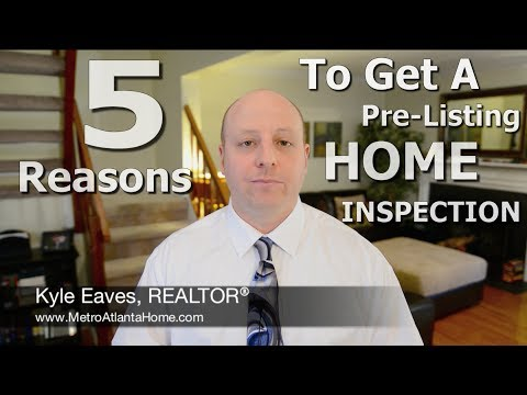 Top 5 Reasons To Get A Pre-Listing Home Inspection