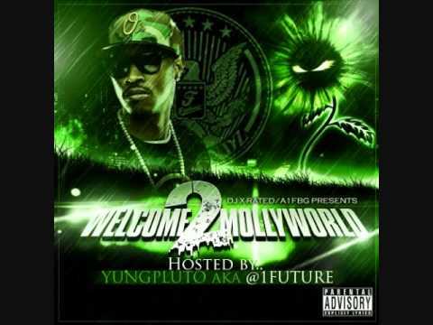 Future - Hard (Welcome 2 Molly World mixtape)