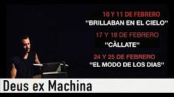 Deus ex Machina del 10 al 25 de febrero en la CCE