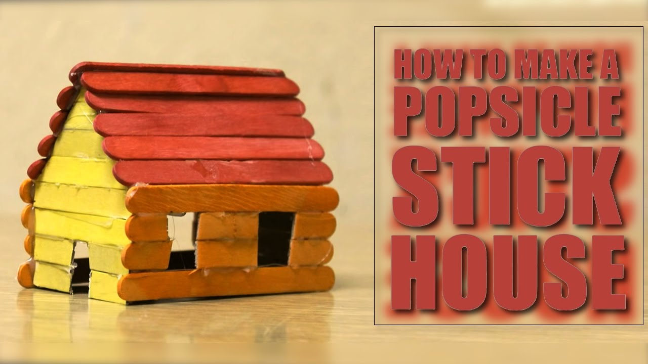 how to make a popsicle stick house easy to build youtube. Black Bedroom Furniture Sets. Home Design Ideas