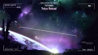 Tatanka - Tokyo Reload [HQ Original]