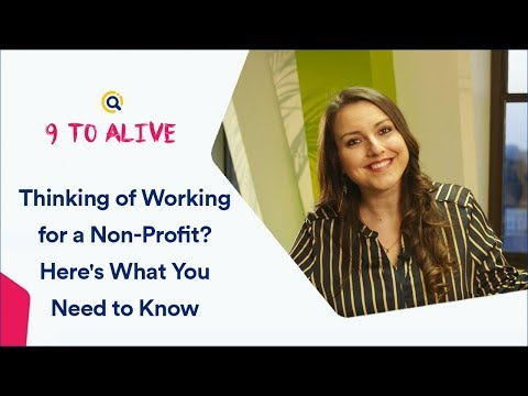 Thinking Of Working For A Non-Profit? Here's What You Need To Know | 9 To Alive