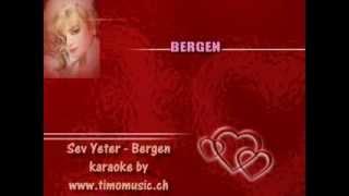 Esra Özmen - Sev Yeter Karaoke (Bergen  Anısına)