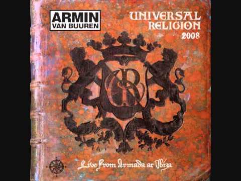 Armin Van Buuren Universal Religion 3- Live From Armada @ Ibiza 2008