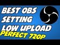 Best OBS Settings for Slow Internet Twitch Streaming (720p with 1mb Upload)