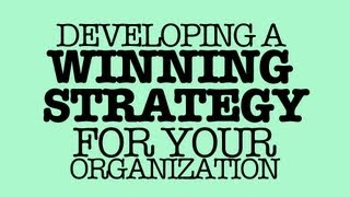 Thrive II Session: Developing a Winning Strategy for Your Organization [9.4.13]